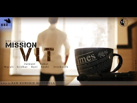 MISSION VIT [2013] A short film by [M.N.R Creations] short film
