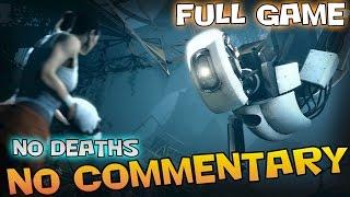Portal 2 - Full Walkthrough【NO Commentary】