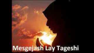 Mohammed Awel Salah Mesgejash Lay Tagesh.wmv