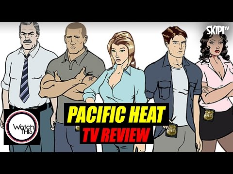 'Pacific Heat' Review - on WATCH THIS