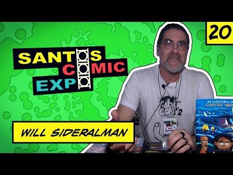 E20 WILL SIDERALMAN   SANTOS COMIC EXPO 2014