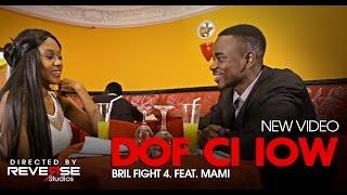 Video Bril Fight 4 Feat. Mami - Dof ci iow MP3, 3GP, MP4, WEBM, AVI, FLV Oktober 2017
