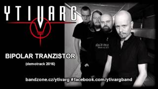 Video YTIVARG (CZ) - Bipolar Tranzistor # demotrack 2016