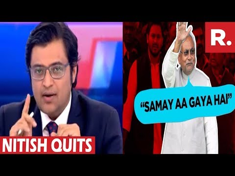 Arnab Goswami Reacts To Nitish Kumar's Resignation