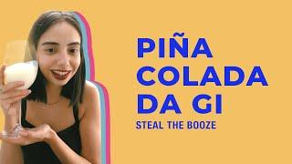 STEAL THE BOOZE apresenta: como preparar Piña Colada