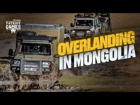 Overlanding In Mongolia, We Weren't Expecting This - Patriot Games Season 3 • Episode 15