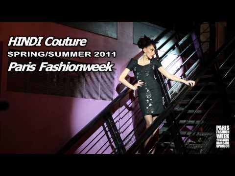 Paris Fashion week - Hindi couture S/S 2011