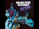 Grand Funk Railroad - TNUC