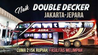Video MEWAH tapi MURAH!! Naik Agra Mas DOUBLE DECKER MURIAAN Jakarta-Jepara BM 105 MP3, 3GP, MP4, WEBM, AVI, FLV Agustus 2018