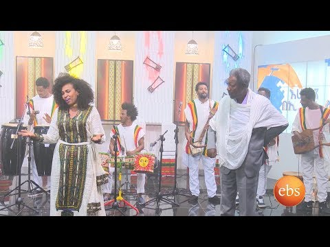 Sunday With Ebs:  Fendika Traditional Band/ Fantu Mandoye / Fiqr Ababa (ፍቅር አባባ)