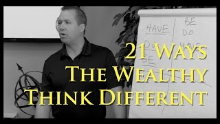 Week 5 – 21 Ways the Wealthy Think