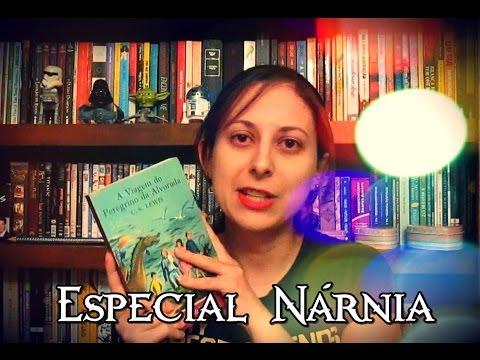 Especial Nárnia #6 - A Viagem do Peregrino da Alvorada