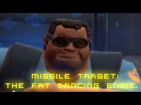 Video TF2 - Missile Target: The fat dancing engie! download in MP3, 3GP, MP4, WEBM, AVI, FLV January 2017