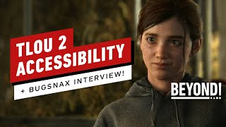 The Last of Us Part 2's Accessibility Features, Bugsnax Interview - Beyond Episode 653 by Beyond!