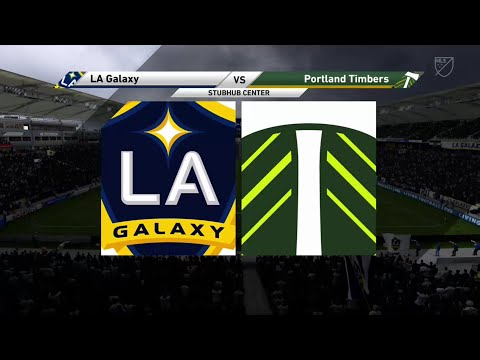 FIFA 19 LA GALAXY VS PORTLAND TIMBERS @ THE STUBHUB CENTER