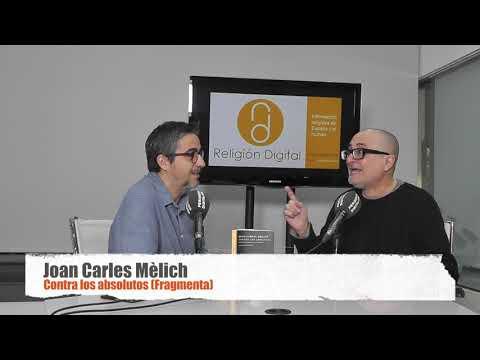 Joan-Carles Mèlich parla de 'Contra los absolutos' a Religión Digital