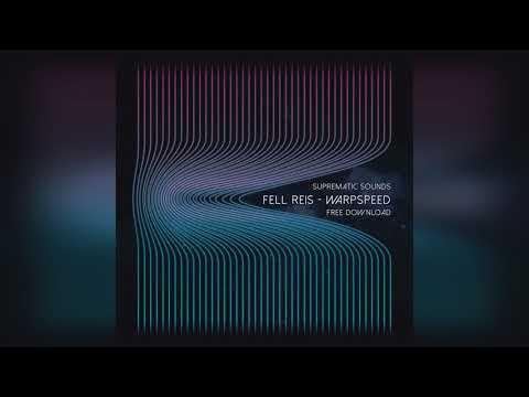 Fell Reis — Warp Speed (Original Mix)
