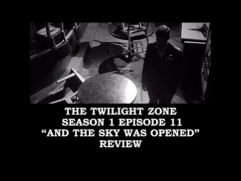 """Twilight Zone Season 1 Episode 11 """"And The Sky Was Opened"""" Review"""