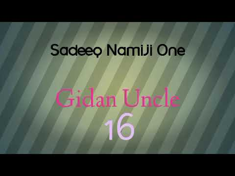 Gidan uncle episode(16)
