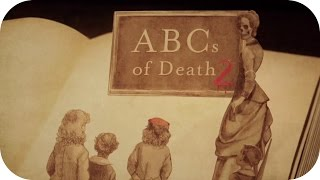 The ABCs of Death 2 - Video Review