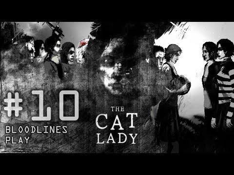Cat Lady (Ссора) #10