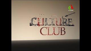 Culture Club du 01-07-2019 Canal Algérie