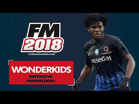 Football Manager 2018 Wonderkids | Top 20 Best Defensive Midfield