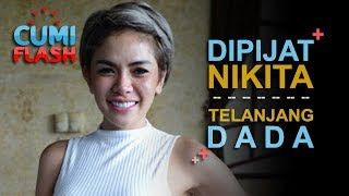 Download Video Asik Dipijit, Nikita Mirzani Telanjang Dada - CumiFlash 19 Oktober 2017 MP3 3GP MP4