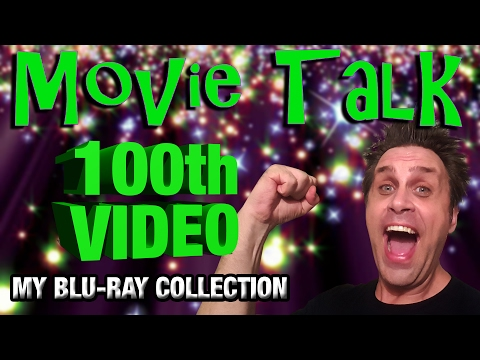 100th Video! My Blu-ray Collection!