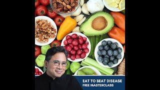 Eat to beat disease - with Dr. William Li