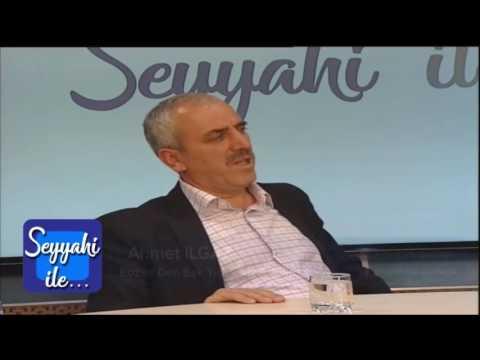 seyyahi ile AHMET ILGAZ  AHMET OZKAN   11 Mayıs 2017   07 01 21