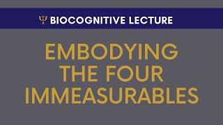 Embodying The Four Immeasurables with Dr. Mario Martinez