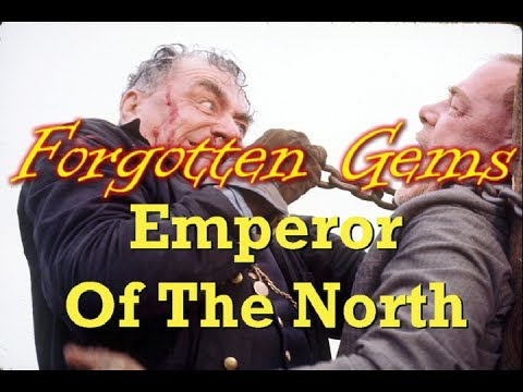 Forgotten Gems - Emperor Of The North (1973)