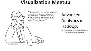 Advanced Analytics In Hadoop