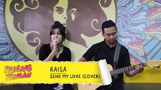 RAISA - Send My Love (To Your New Lover) Cover at Ruang Tengah Prambors