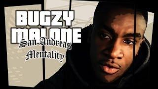 Download Lagu Bugzy Malone - San Andreas Mentality Mp3