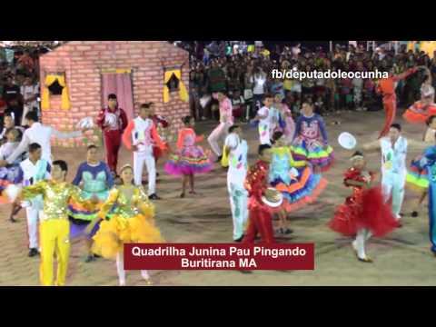 Quadrilha Junina Pau Pingando -Buritirana (MA)