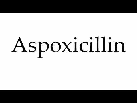 How to Pronounce Aspoxicillin