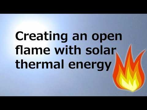 Creating a flame with solar thermal energy