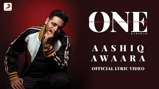 Badshah - Aashiq Awaara | Sunidhi Chauhan | ONE Album | Lyrics Video
