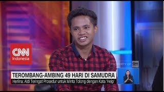 Video Cerita Aldi Terombang-ambing 49 Hari di Samudra MP3, 3GP, MP4, WEBM, AVI, FLV November 2018