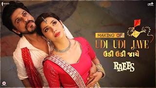 Video Raees | Making of Udi Udi Jaye | Mahira Khan, Shah Rukh Khan MP3, 3GP, MP4, WEBM, AVI, FLV Oktober 2018