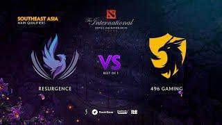 Resurgence vs 496 Gaming, TI9 Qualifiers SEA, bo1 [Adekvat & Mortalles]