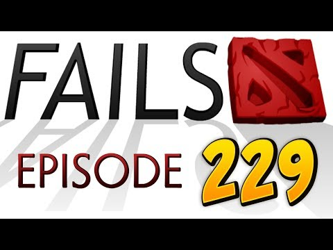 Dota 2 Fails Of The Week - Ep. 229