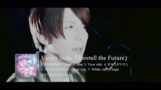 "Vanity Sicks ""Foretell the Future"" Trailer"