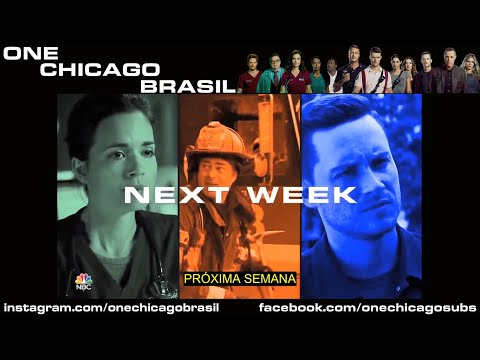 One Chicago - Promo extra EP 10 de Chicago Med, Chicago Fire e Chicago PD (8/1/2020) (legenda pt-br)