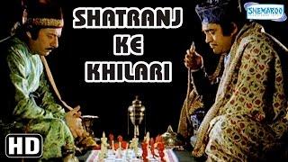 Shatranj Ke Khilari {HD}  Satyajit Ray  Sanjeev Kumar  Shabana Azmi  Old Hindi Film