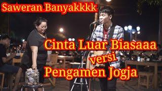 Video CINTA LUAR BIASA VERSI PENGAMEN JOGJA - Tri Suaka | PENDOPO LAWAS JOGJA MP3, 3GP, MP4, WEBM, AVI, FLV Mei 2019
