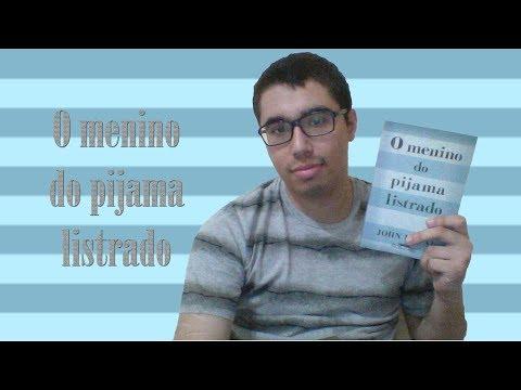 O MENINO DO PIJAMA LISTRADO (RESENHA) - JOHN BOYNE | HOLOCAUSTO - SEGUNDA GUERRA MUNDIAL