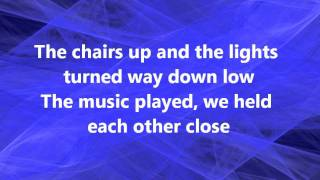 We Danced By Brad Paisley Lyrics